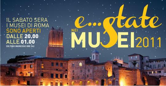 Estate Romana 2011 sabato sera musei aperti