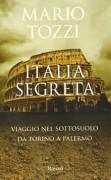 Italia segreta, Mario Tozzi